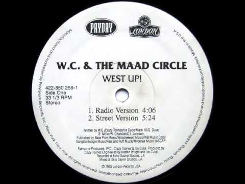 West Up! (clean version) - WC + the Maad Circle, Ice Cube, Mack 10