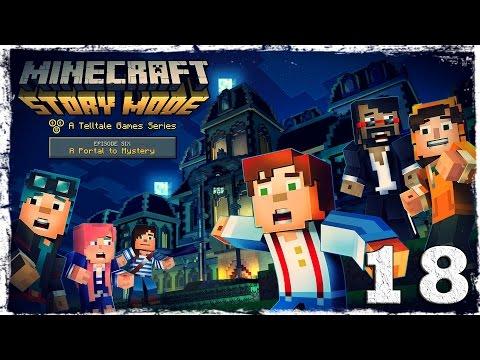 Смотреть прохождение игры Minecraft Story Mode. #18: Тайна тыквоголового.