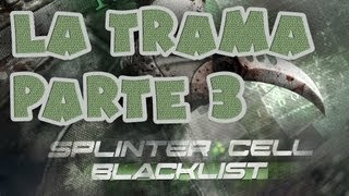 Splinter cell Blacklist - La trama parte 3