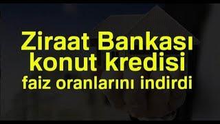 Ziraat Bankası 0.98 Konut Kredisi Açıklaması - SON DAKİKA