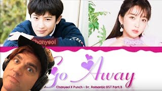 Download lagu Chanyeol (EXO) X Punch - 'Go Away Go Away' (Romantic Doctor OST 3)  Reaction