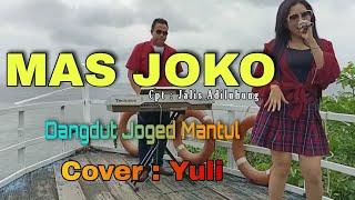 LAGU JOGET MANTAP    MAS JOKO    COVER YULI   