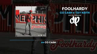 Co Cash & Tay Keith - Foolhardy (FULL MIXTAPE + DOWNLOAD)