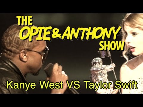 Opie & Anthony: Kanye West Vs Taylor Swift (09/14-09/17, 11/09/09)