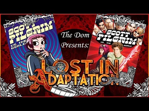 Scott Pilgrim Vs The World, Lost in Adaptation ~ The Dom