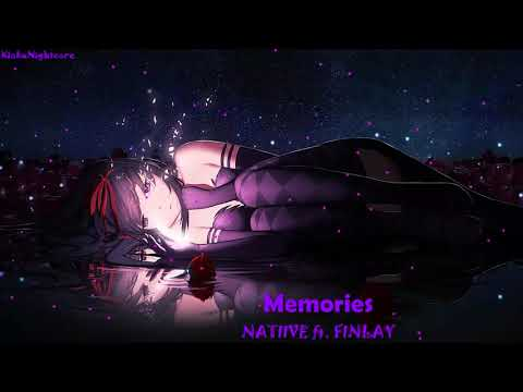 Nightcore - Memories (Lyrics) - NATIIVE ft. FINLAY