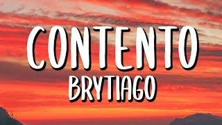 Brytiago - Contento (Letra/Lyrics)