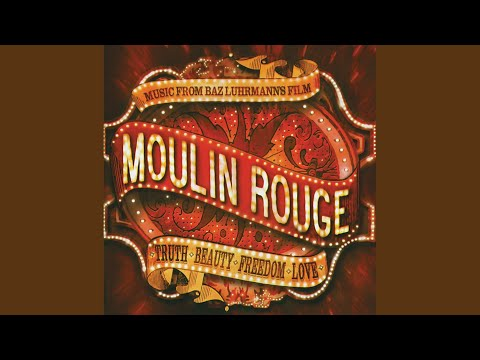 """Come What May (From """"Moulin Rouge"""" Soundtrack)"""
