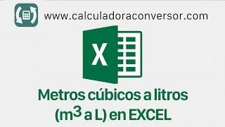 m3 a litros en Excel, pasa de metros cúbicos a litros