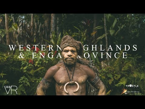 Experience Enga and Western Highlands Province in 360!