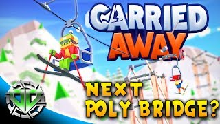 Carried Away Gameplay : The Next Poly Bridge Meets Skiing! (PC Sandbox Let