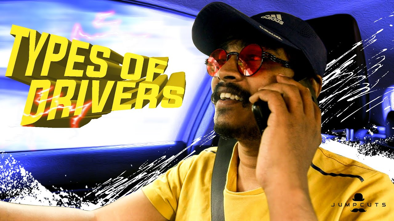 Types of car drivers - An exact scenario | Jump Cuts | Hari&Naresh
