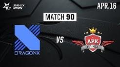 DRX vs APK | Match90 H/L 04.16 | 2020 LCK Spring