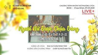 HTTL HÒA HƯNG - Chương Trình Thờ Phượng Chúa 07/03/2021