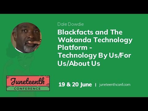Blackfacts And The Wakanda Technology Platform - Technology By Us For Us About Us