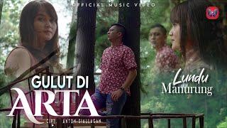 LUNDU MANURUNG - GULUT DI ARTA I LAGU BATAK TERBARU 2021 I OFFICIAL MUSIC VIDEO