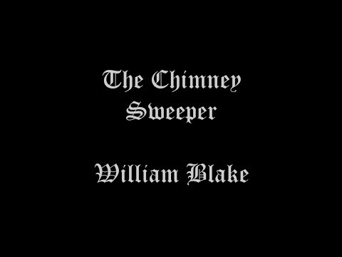 The Chimney Sweeper [Dramatic Reading]