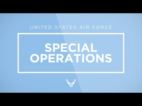 Air Force Special Ops (AFSOC) Mission (AFA Video)