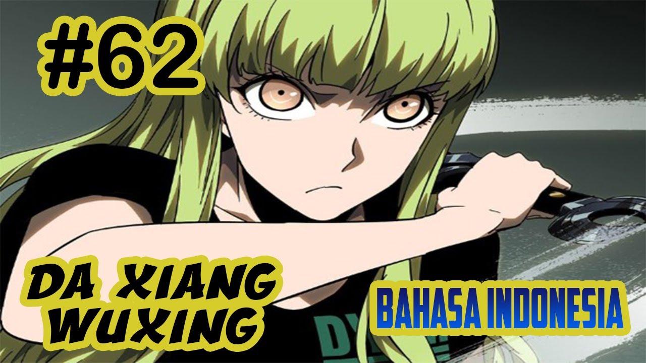 Da Xiang Wuxing chapter 62 [Indonesia]