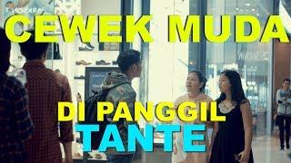 Video NGAKAK!! ABG DI PANGGIL TANTE LIHAT APA REAKSI MEREKA - PRANK INDONESIA download MP3, 3GP, MP4, WEBM, AVI, FLV September 2018