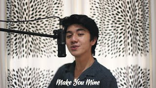 Make You Mine - Public  Hanif Andarevi Cover
