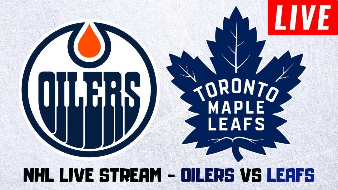 Edmonton Oilers Vs Toronto Maple Leafs Live Stream Nhl Play By Play Reaction Youtube