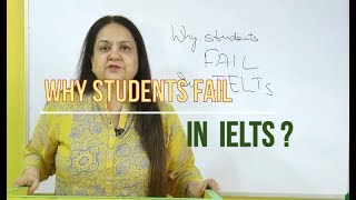 Why students fail in IELTS? - by Dr Roma