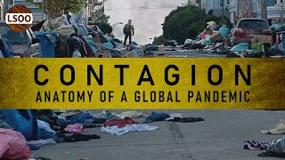 Contagion – Anatomy of a Global Pandemic
