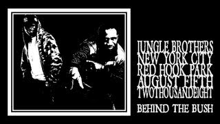 Jungle Brothers - Behind The Bush (Red Hook 2008)
