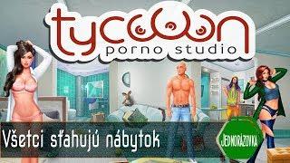 Porno Studio Tycoon - Všetci sťahujú nábytok [sk/cz]