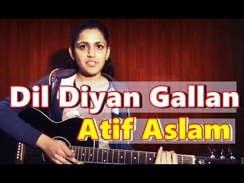 Guitar Chords | DIL DIYAN GALLAN Raw Live Cover by Priya Dhingra