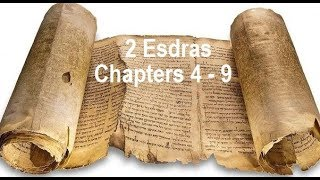 2Esdras: Why Yah's Judgement? Ezra's Conversation with The Most High