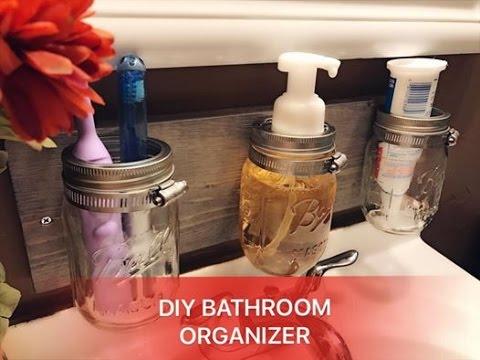 diy mason jar bathroom organizer - youtube