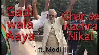 Gadi Wala Aaya Ghar Se Kachra Nikal ft. MODI Ji | The MPG