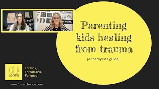 Parenting Kids Healing From Trauma