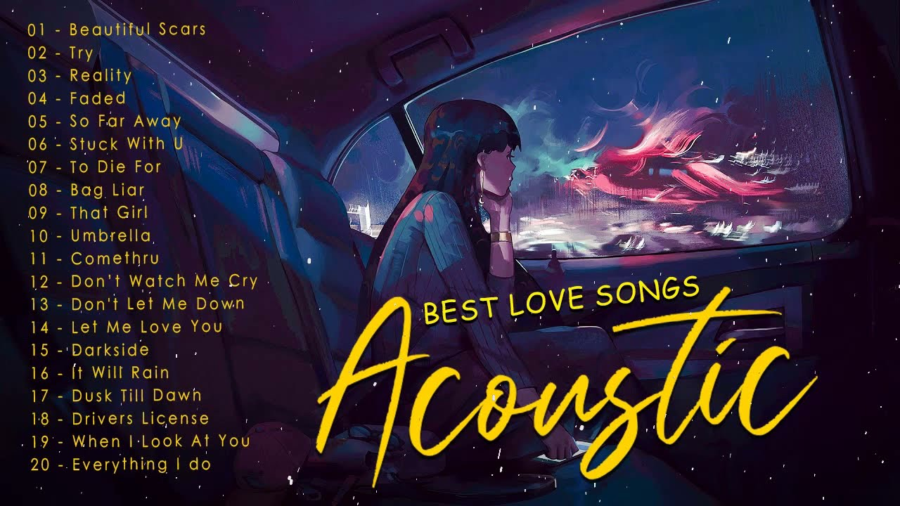 Best English Acoustic Love Songs Cover 2021 - Most Popular Ballad Acosutic Songs Cover Of All Time