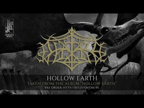 Outre - Hollow Earth Mp3