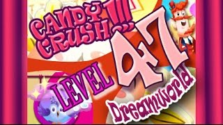 How to beat Candy Crush Saga Dreamworld  Level 47 - 2 Stars - No Boosters - 182,680pts