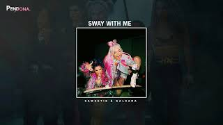 Gambar cover Sway With Me - Saweetie & GALXARA (Better Version)