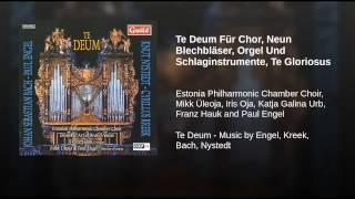 Te Deum Für Chor, Neun Blechbläser, Orgel Und Schlaginstrumente, Te Gloriosus