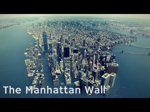 The Manhattan Wall - $1 Billion Stormwall