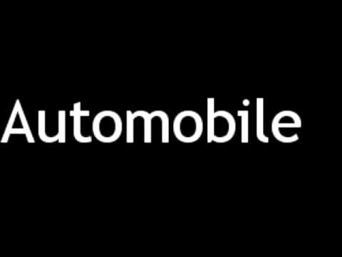 How to Pronounce Automobile