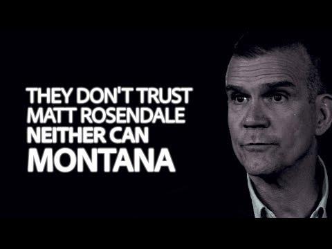 Montanans Can't Trust Matt Rosendale