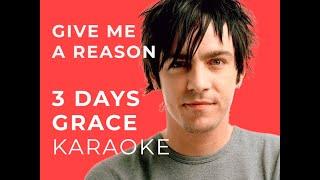 Three Days Grace - Give Me A Reason Karaoke