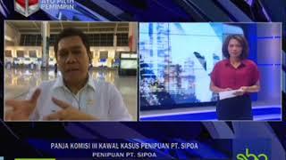 PANJA KOMISI KAWAL KASUS PENIPUAN PT SIPOA UPDATE MALAM SBOTV 19 APRIL 2018