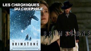 Les chroniques du cinéphile - Brimstone