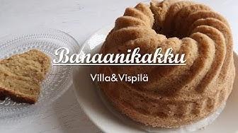 Villa&Vispilä - Leipoo - Banaanikakku