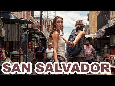 SAN SALVADOR - they said to NEVER COME HERE