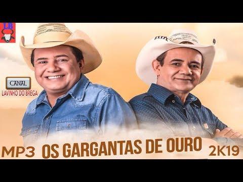 MP3 FORROZÃO OS GARGANTAS DE OURO - 2K19 [CD COMPLETO]