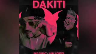 Bad Bunny x Jhay Cortez-Dakiti (preview)